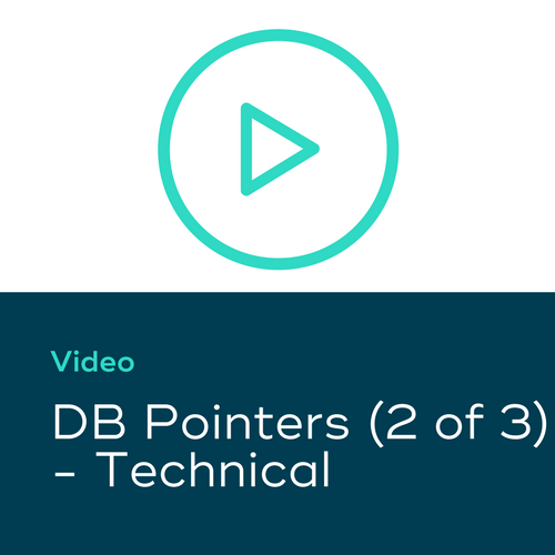 DB Pointers (2 of 3) – Technical
