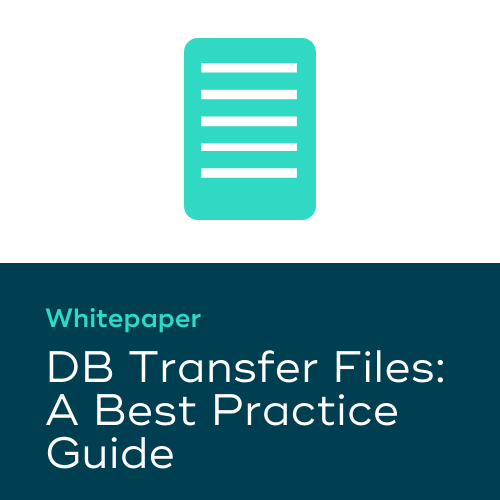 DB Transfer Files: A Best Practice Guide