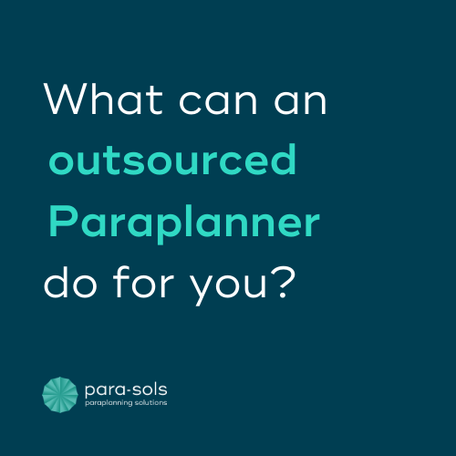 What can an outsourced Paraplanner do for you?